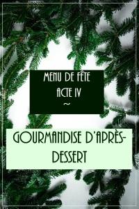 IMG_5046 Acte IV - Gourmandise d'après-dessert