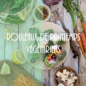 Recettes de rouleaux de printemps aux légumes crus et feta (végétariens) - spring rolls photography