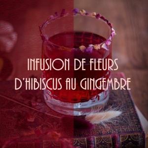 Recette d'infusion fraîche hibiscus et gingembre (bissap)