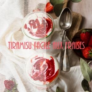 Recette de tiramisu aux fraises et sirop de sureau facile