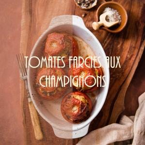 Recette de tomates farcies végétariennes aux champignons