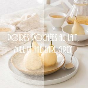 Recette de poires pochées au lait, miel et thé Earl Grey