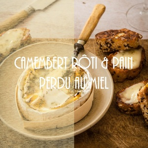Recette de camembert rôti et pain perdu au miel