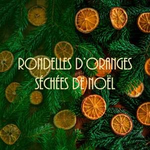 DIY rondelles d'oranges séchées de Noël à faire soi-même