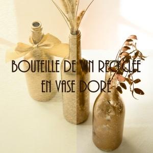 Comment recycler une bouteille de vin en vase - DIY facile décoration de table