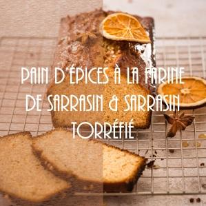 Recette de pain d'épices à la farine de sarrasin et sarrasin torréfié