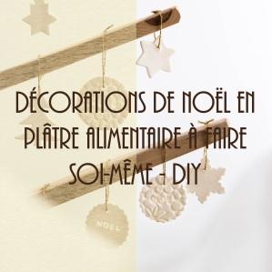 Décorations de Noël en plâtre alimentaire (pâte autodurcissante)