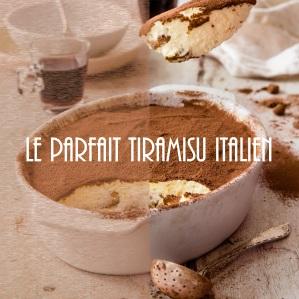 Recette du parfait tiramisu italien au café et marsala