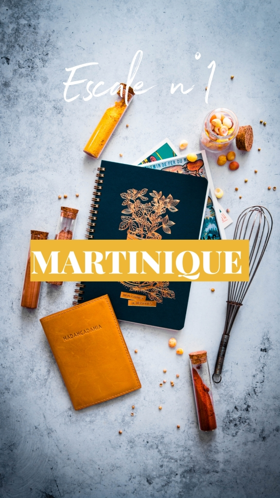Tour du monde culinaire - Escale Martinique