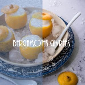 Recette de bergamotes givrées