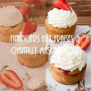 Financiers aux fraises et chantilly mascarpone à la fleur d'oranger - photography