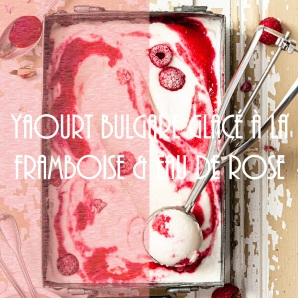 Yaourt bulgare glacé à la framboise et à la rose - ice cream photography